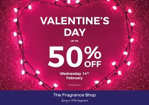 50% off at Fragrance Shop for Valentines Day