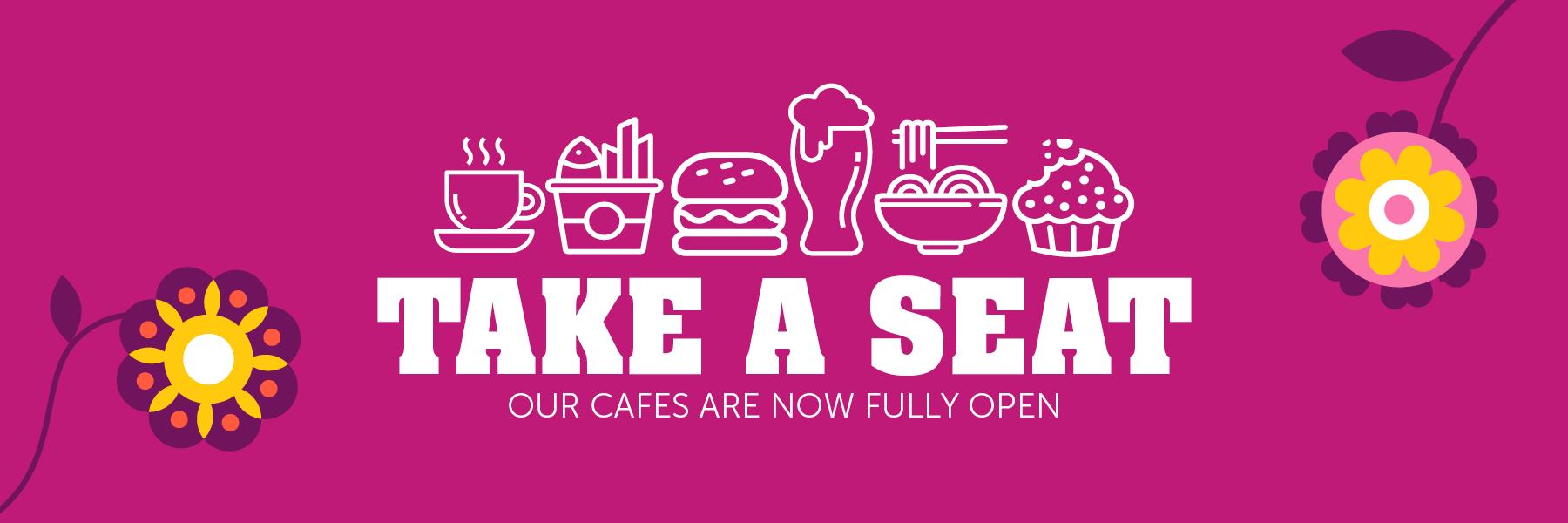 Cafes Now Fully Open
